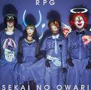 RPG / SEKAI NO OWARI