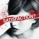 SATISFACTION? / BORN