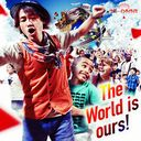 The World is ours! / Naoto Intiraymi