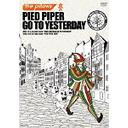 Pied Piper Go To Yesterday / the pillows