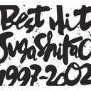 Best Hit!! Suga Shikao -1997-2002- / Shikao Suga