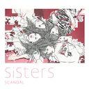 Sisters [Cardboard Sleeve (mini LP)] / SCANDAL