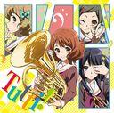 """""""Hibike! Euphonium (Anime)"""" Outro Theme Song: Tutti! / Kitauji Quartet"""