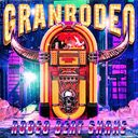 """GRANRODEO Singles Collection """"RODEO BEAT SHAKE"""" / GRANRODEO"""