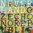 NEVERLAND / Czecho No Republic