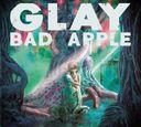 Bad Apple / GLAY