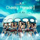 Cheeky Parade I / Cheeky Parade
