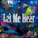 Let Me Hear / Fear, and Loathing in Las Vegas