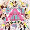 Hands Up! / Cheeky Parade