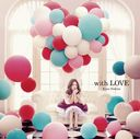 with LOVE / Kana Nishino