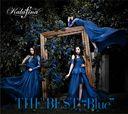 """THE BEST """"Blue"""" / Kalafina"""