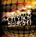 Hama Night Cityboy / CindyKate