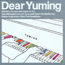 Dear Yuming -Yumi Arai / Yumi Matsutoya Cover Collection- / V.A.