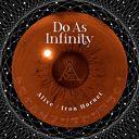 Alive / Iron Hornet