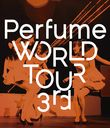 Perfume World Tour 3rd / Perfume