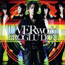 PROGLUTION / UVERworld