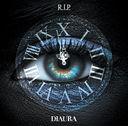 R.I.P. / DIAURA