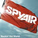Rockin' the World / SPYAIR