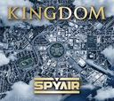Kingdom / SPYAIR