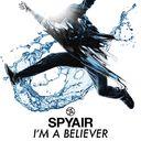 I'm A Believer / SPYAIR
