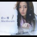 Shiroi Yuki / Mai Kuraki