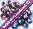 Tsumetai Kaze to Kataomoi / ENDLESS SKY / One and Only / Morning Musume. '15
