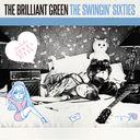 The Swingin' Sixties / the brilliant green