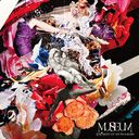 "MYTH & ROID Best Album ""MUSEUM-THE BEST OF MYTH & ROID-"" / MYTH & ROID"