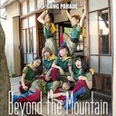 Beyond the Mountain / GANG PARADE