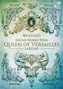 Queen of Versailles -LAREINE- / KAMIJO