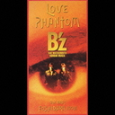 LOVE PHANTOM / B'z