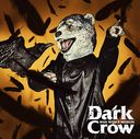 Dark Crow / MAN WITH A MISSION