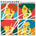 Escapade / Official HIGE DANdism