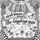 The Laughing Man / Arlequin