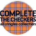 COMPLETE THE CHECKERS - ALL SINGLES COLLECTION / CHECKERS,THE