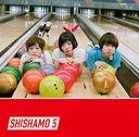 SHISHAMO 5 / SHISHAMO