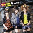 We are Buono! / Buono!