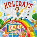 HOLIDAYS / Kaela Kimura