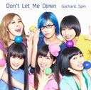 Don't Let Me Down / Gacharic Spin
