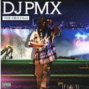 The Original / DJ PMX