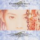 Don't Look Back / Daria Kawashima