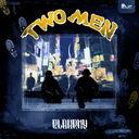 Two Men / BLAHRMY