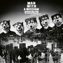 Dead End in Tokyo (European Edition) / MAN WITH A MISSION