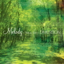 Melody - Waltz for Forest / DIMENSION