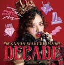 Decade / Kanon Wakeshima