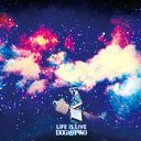 LiFE iS LiVE / Dog in the Parallel World Orchestra