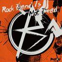 Rock Band Is Not Dead / BugLug