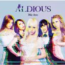 ALDI-016R We Are / Aldious