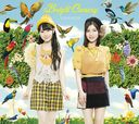 Bright Canary / Yuikaori (Yui Ogura & Kaori Ishihara)