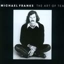 The Art Of Tea [Cardboard Sleeve (mini LP)] / Michael Franks